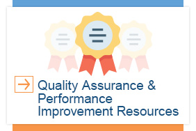 Quality Assurance and Performance Improvement Resources