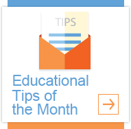 Educational Tips of the Month